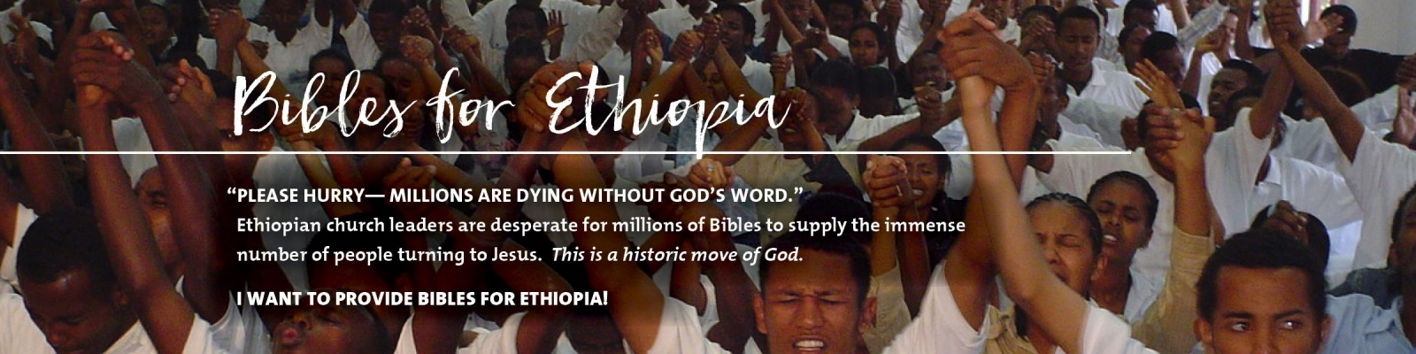 Bibles immense need hunger for God revival Ethiopia